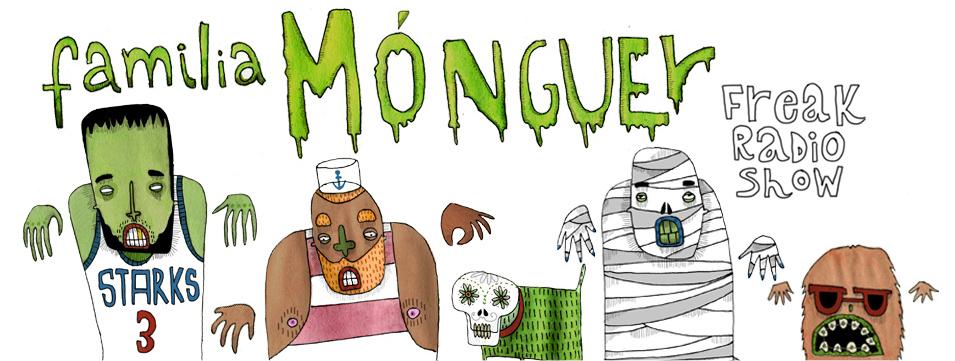 Familia Mónguer - Freak Radio Show